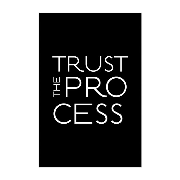 Typo Trust The Process Black by Andrea Haase